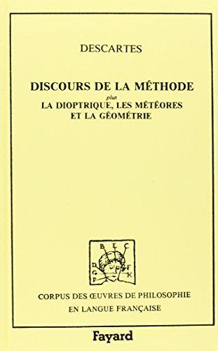 9782213019895: Discours de la méthode pour bien conduire sa raison, et chercher la verité dans les sciences ; plus, La dioptrique ; Les météores ; et, La géométrie : qui sont des essais de cette méthode