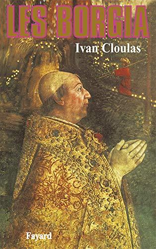 9782213019918: Les Borgia (French Edition)
