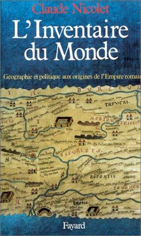 9782213020204: L'inventaire du monde: Géographie et politique aux origines de l'Empire romain (Nouvelles études historiques) (French Edition)