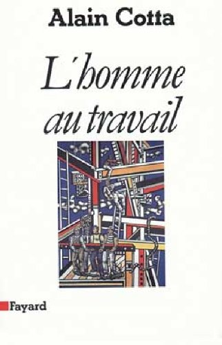 9782213020310: L'homme au travail (French Edition)