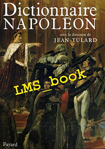 9782213020358: Dictionnaire Napoleon (French Edition)