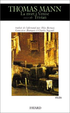 9782213020433: La Mort à Venise. (suivi de) Tristan. (et de) Le Chemin du cimetière : Récits (Littérature Etrangère)
