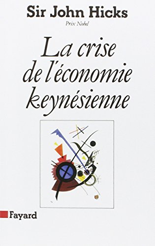 9782213020471: La Crise de l'économie keynésienne