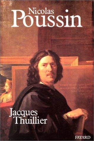 Nicolas Poussin: Jacques Thuillier