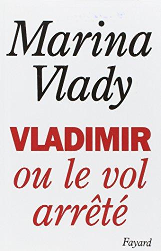 9782213020624: Vladimir, ou, Le vol arrêté (French Edition)