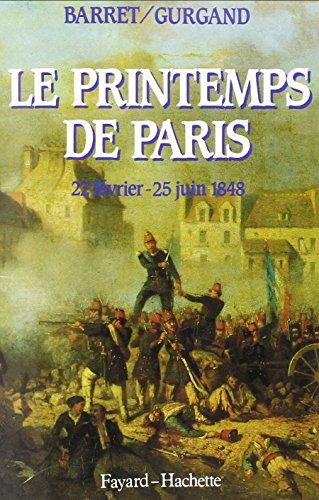 9782213020969: Le printemps de Paris: 22 février-25 juin 1848 (French Edition)