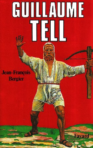 9782213021386: Guillaume Tell (French Edition)