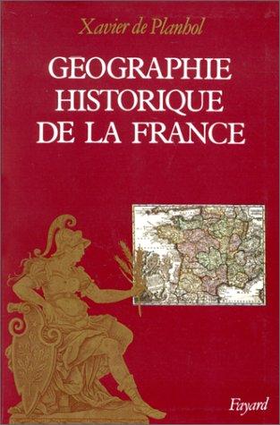 9782213021546: G�ographie historique de la France