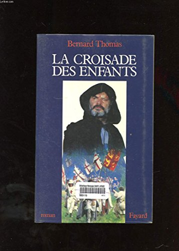 9782213021690: La Croisade des enfants