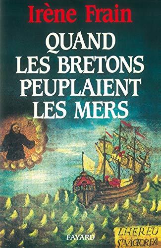 9782213021799: Quand les Bretons peuplaient les mers (French Edition)