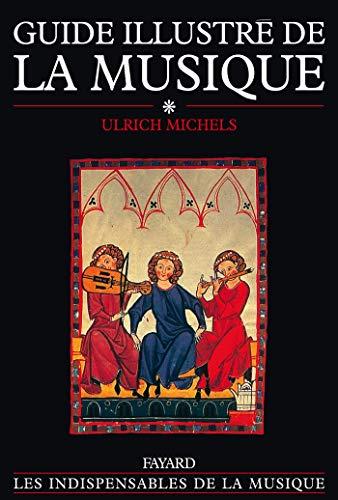 9782213021898: Guide illustré de la musique, tome 1