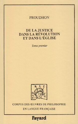 9782213022260: De la justice dans la R�volution et dans l'�glise Tome 1