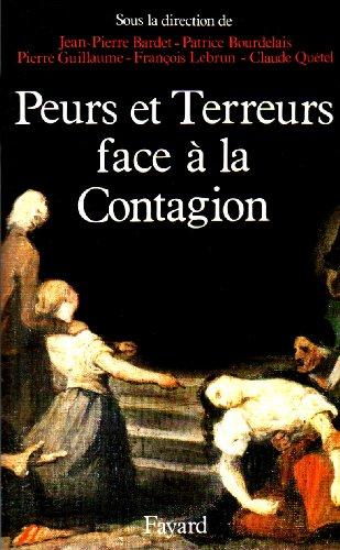 Peurs, terreurs face à la contagion : Patrice Bourdelais; Collectif;
