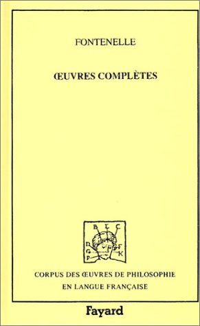LES OEUVRES COMPLETES T.3: FONTENELLE