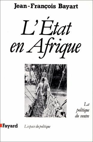 9782213023052: L'Etat en Afrique: La politique du ventre (L'Espace du politique) (French Edition)