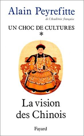9782213023281: Un choc de cultures, tome 1 : la vision des Chinois