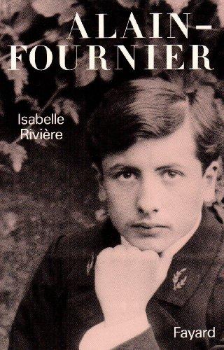 9782213023328: Vie et passion d'Alain-Fournier
