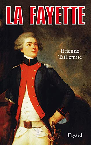 La Fayette (French Edition): Taillemite, Etienne
