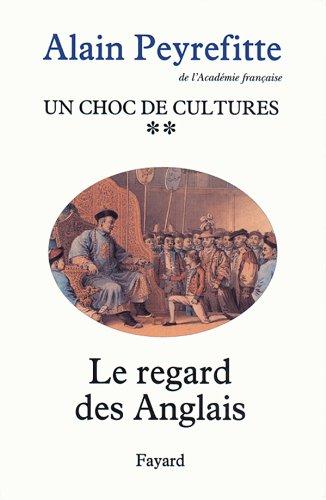 9782213023410: Un choc de cultures, tome 2 : Le Regard des Anglais