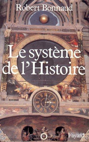 9782213023533: Le Syst�me de l'histoire