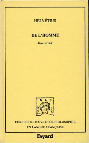 De l'homme, tome 2: Claude-Adrien Helvétius