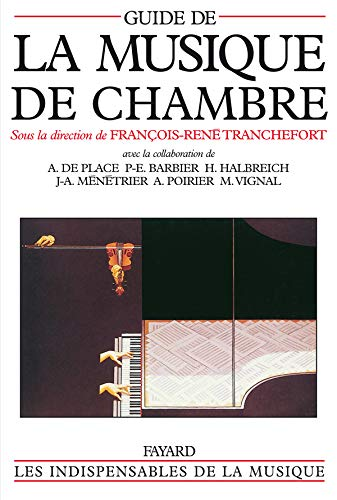 Guide de la musique de chambre: François-René Tranchefort (sous