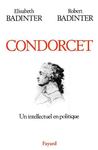 9782213024080: CONDORCET (1743-1794). Un intellectuel en politique