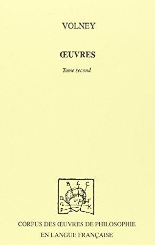 OEUVRES VOLNEY T02 1796-1820: VOLNEY