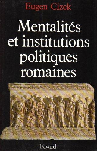 9782213025667: Mentalités et institutions politiques de la Rome antique
