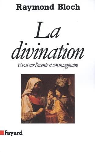 9782213025711: La divination : Essai sur l'avenir et son imaginaire