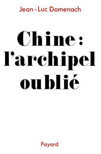9782213025810: Chine. L'archipel oubli�
