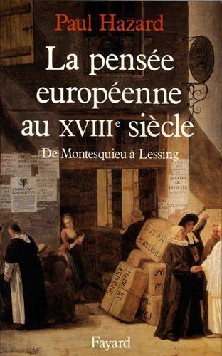9782213026046: La pensée européenne au XVIIIe siècle