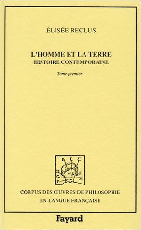 9782213026091: L'homme et la terre, tome 1 : Histoire contemporaine