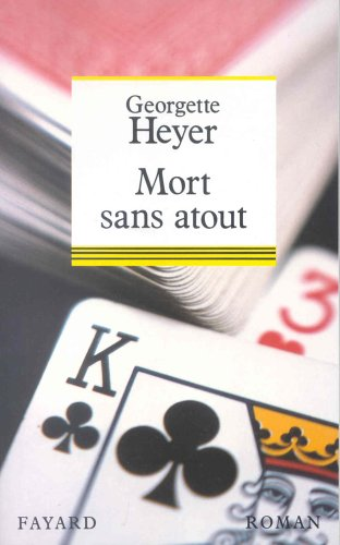 Mort sans atout (2213026149) by Georgette Heyer