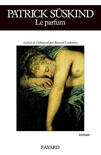9782213027104: Le Parfum : Histoire d'un meurtrier