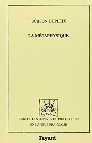 9782213027388: La métaphysique, ou Science surnaturelle (Corpus des oeuvres de philosophie en langue française) (French Edition)