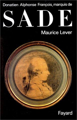 9782213027654: Donatien Alphonse François, marquis de Sade (French Edition)