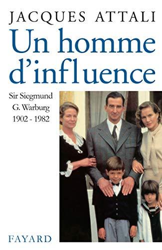 9782213028026: Un homme d'influence, Sir Siegmund G Warburg (1902-1982)