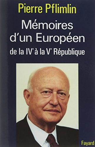 9782213028095: Mémoires d'un Européen: De la IVe à la Ve République