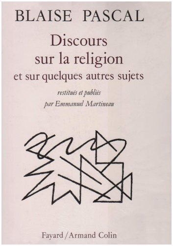 9782213028170: Discours sur la religion et sur quelques autres sujets qui ont été trouvés après sa mort parmi ses papiers (French Edition)