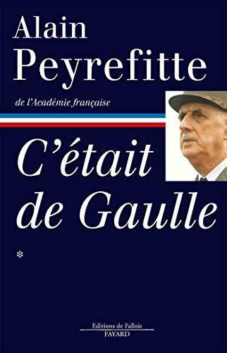 9782213028323: C'était de Gaulle (French Edition)
