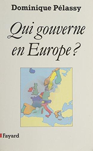 9782213028521: Qui Gouverne en Europe?