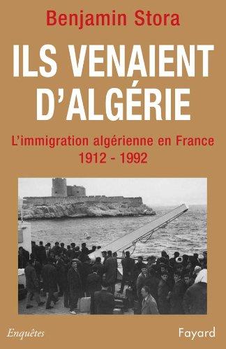 9782213028606: Ils venaient d'Alg�rie. L'immigration alg�rienne en France (1912-1992)