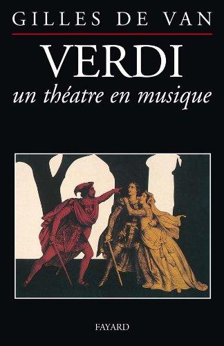 9782213028958: Verdi, un théâtre en musique