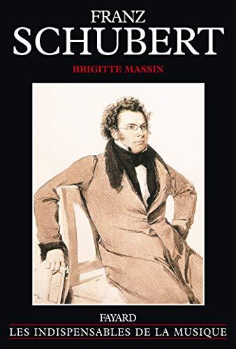 9782213030043: Franz Schubert