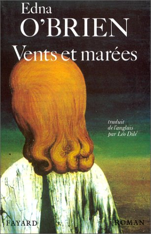 Vents et marées (9782213030296) by Edna O'Brien