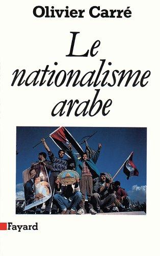 9782213030432: Le nationalisme arabe (Le Temps des sciences) (French Edition)