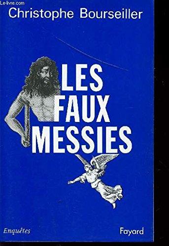 9782213031163: Les faux messies