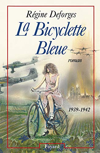 BICYCLETTE BLEUE T01 (LA): DEFORGES RÉGINE