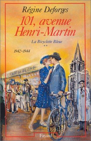 9782213031200: La bicyclette bleue, Tome 2 : 101, avenue Henri-Martin : 1942-1944